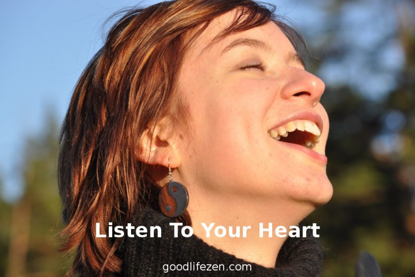 listen to your heart and transform your life
