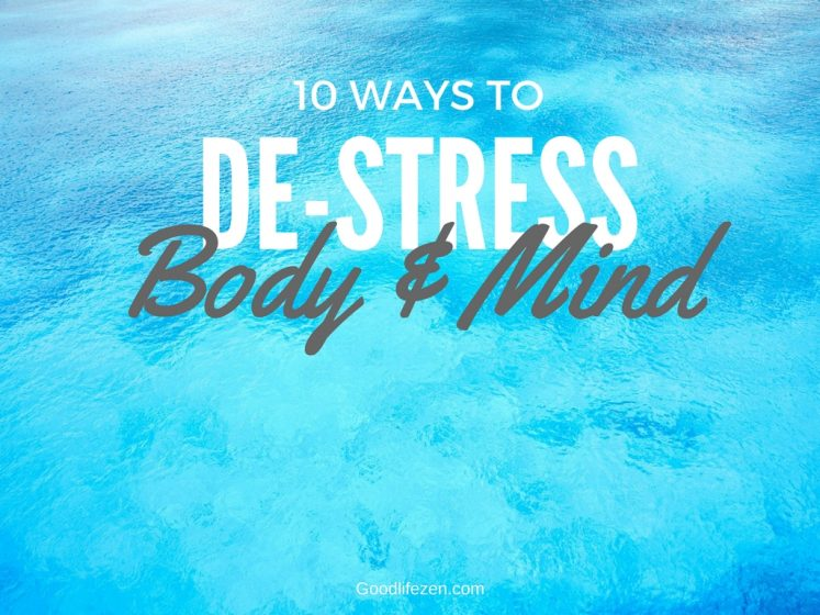 de-stress body and mind